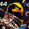 99Vidas 44 – Mortal Kombat I e II