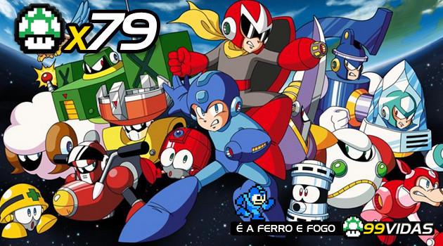 99Vidas 79 – Megaman, A Série Clássica