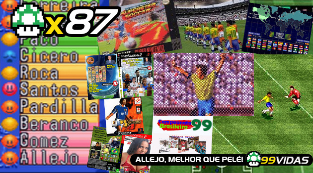 99Vidas 87 – International Superstar Soccer e Winning Eleven