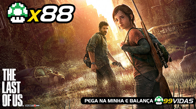 99Vidas 88 – The Last of Us