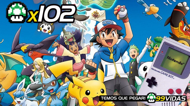 99Vidas 102 – Pokemon