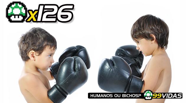 99Vidas 126 – Brigas de Criança