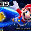 99vidas 139 – Super Mario Galaxy