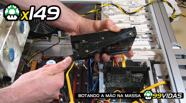 99Vidas 149 – Montando Seu PC