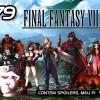99vidas 179 – Final Fantasy VII