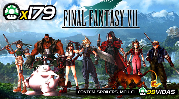 99vidas 179 – Final Fantasy VII (FF7)