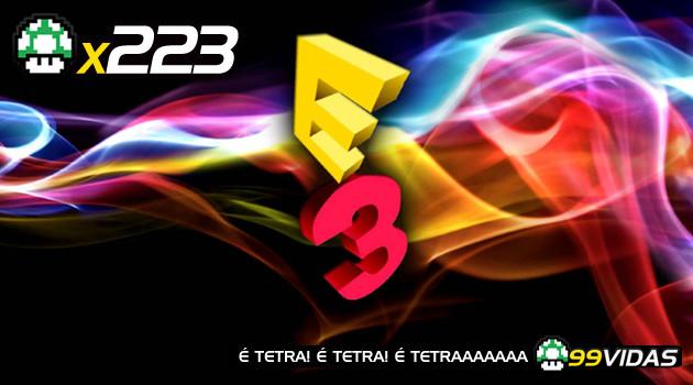 99Vidas 223 – E3 2016