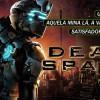 99Vidas 284 – Dead Space