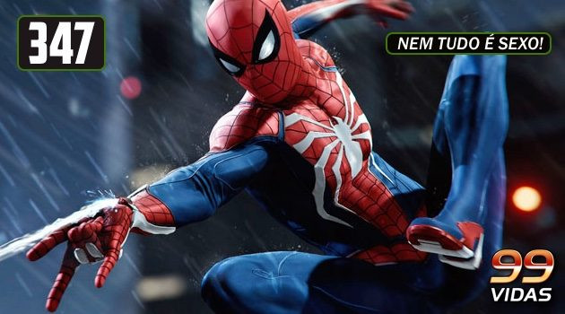99Vidas 347 – Spider-Man (PS4)