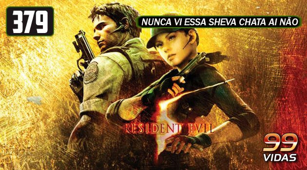 99Vidas 379 – Resident Evil 5