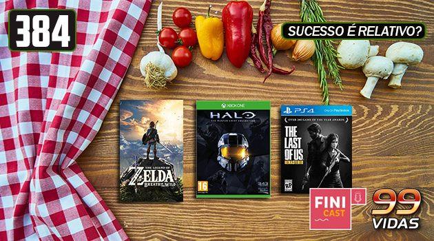 99Vidas 384 – Qual a receita para um game de sucesso? #Finicast