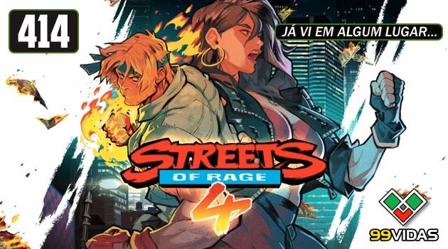 99Vidas 414 – Streets of Rage 4