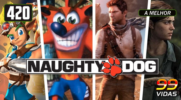 99Vidas 420 – Naughty Dog