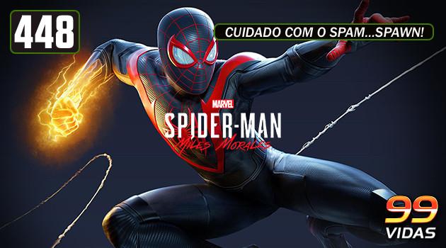 99Vidas 448 – Spider-Man: Miles Morales