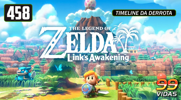 99Vidas 458 – The Legend of Zelda: Link's Awakening