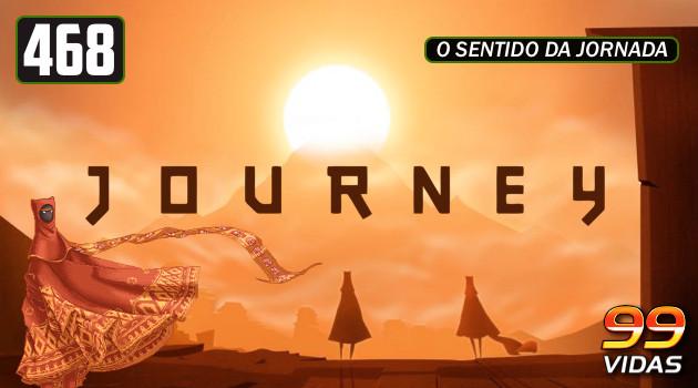 99Vidas 468 – Journey