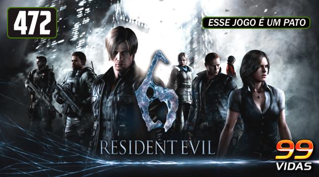 99Vidas 472 – Resident Evil 6