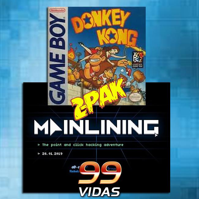 99Vidas 376 - 2-Pak: Donkey Kong 94 e Mainlining
