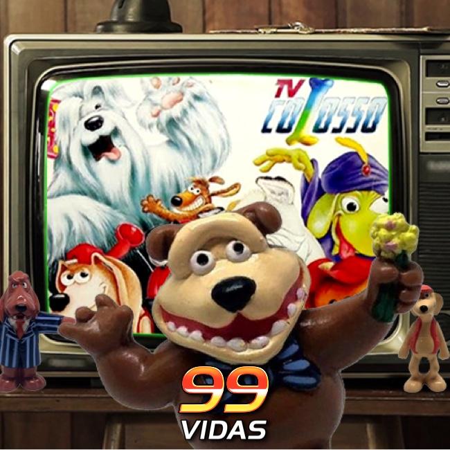 99Vidas 439 - Na TV: TV Colosso